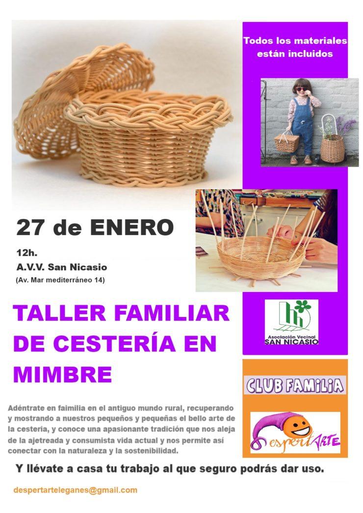 TALLER DE CESTERÍA EN MIMBRE CLUB FAMILIA ASOCIACIÓN DESPERTARTE ASOCIACIÓN VECINAL SAN NICASIO